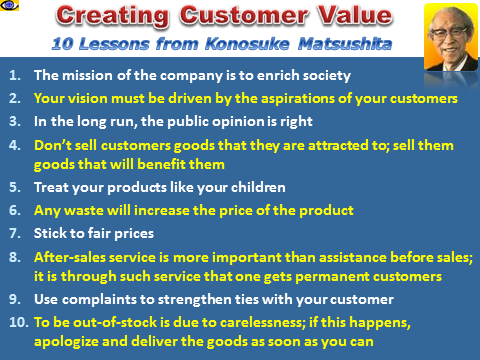 Creating Customer Value: 10 Lessons from Konosuke Matsushita