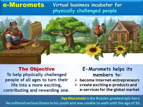 eMuromets - virtual social business incubator for physically challenged internet entrepreneurs