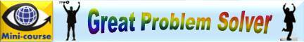 Creative Problem Solving training e-learning: GREAT PROBLEM SOLVER smart & fast mini-cpurse by Vadim Kotelnikov
