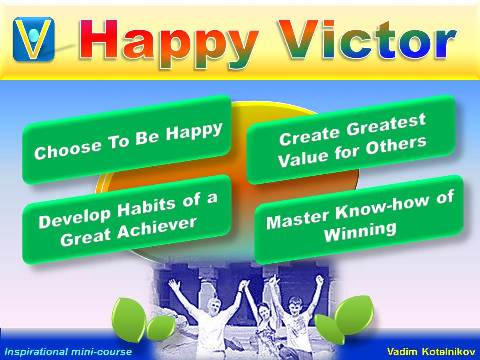 HAPPY VICTOR mini-course by Vadim Kotelnikov - winner, success, happiness (training, presentation, PowerPoint download)