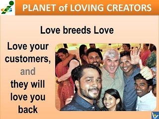Love your customers and they will love you back Vadim Kotelnikov quotes Innompic Planet of Loving Creators