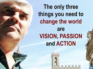 How to change the world quotes, Vadim Kotelnikov, vision, passion, action