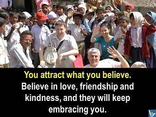Vadim Kotelnikov quotes India you attract what you believe